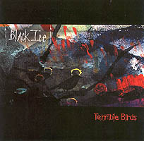 Black Ice - Terrible Birds