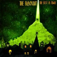 The Blackout - The Best In Town