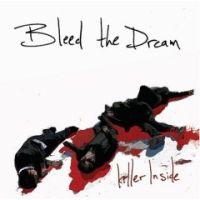 Bleed The Dream - Killer Inside