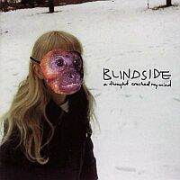 Blindside - A Thought Crushed My Mind (Re-Release)