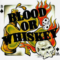 Blood Or Whiskey - s/t