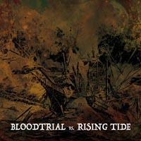 Bloodtrial/Rising Tide - Split-EP