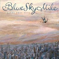 Blue Sky Mile - Sands Once Seas