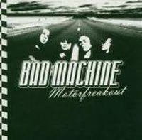 Bad Machine - Motörfreakout