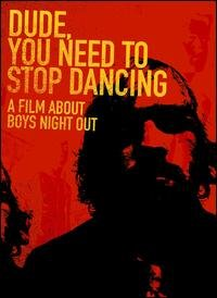 Boys Night Out - Dude, You Need To Stop Dancing