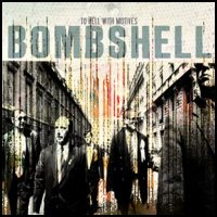 Bombshell - To Hell With Motives