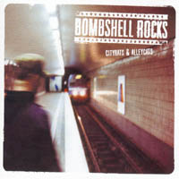 Bombshell Rocks - Cityrats & Alleycats