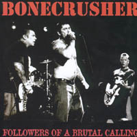 Bonecrusher - Followers Of The Brutal Calling
