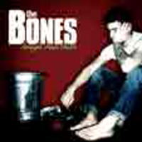 The Bones - Straight Flush Ghetto