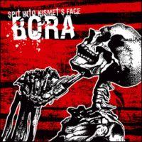Bora - Spit Into Kermit\'s Face