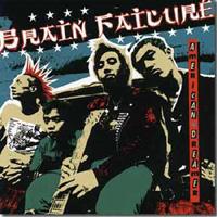 Brain Failure - American Dreamer