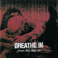 Breathe In - From This Day On