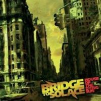 Bridge To Solace - House Of The Dying Sun