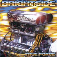 Brightside - True Force