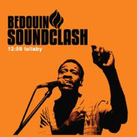 Bedouin Soundclash - 12:59 Lullaby