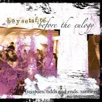 Boysetsfire - Before The Eulogy