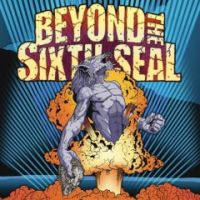 Beyond The Sixth Seal - The Resurrection Of Everything