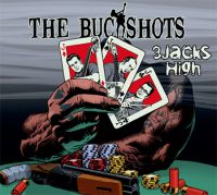 The Buckshots - 3 Jacks High