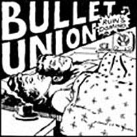 Bullet Union - Ruin´s Domino