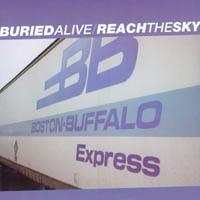 Buried Alive / Reach The Sky - Split