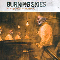 Burning Skies - Murder By The Means Of Existence