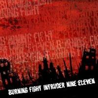 Burning Fight / Intruder / Nine Eleven - Split