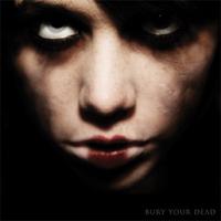 Bury Your Dead - S/T