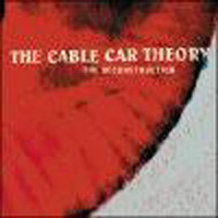 The Cable Car Theory - The Deconstruction