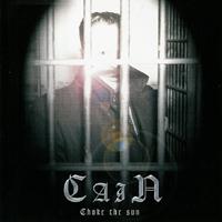 Cain - Choke the Sun
