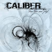 Caliber - Vom Hier Und Jetzt