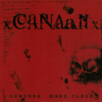 Canaan - Gehenna Made Flesh
