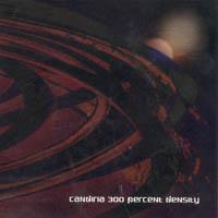 Candiria - 300 Percent Density