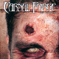 Carnal Forge  - Aren\'t You Dead Yet?