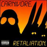 Carnivore - Relaliation