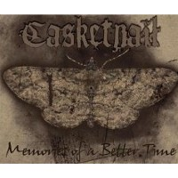 Casketnail - Memories of a Better Time