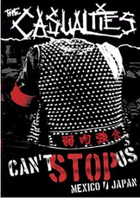 The Casualties - Can´t Stop Us