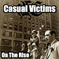 Casual Victims - On The Rise