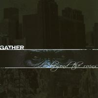 Gather - Beyond The Ruins