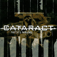 Cataract - Martyr\'s Melodies