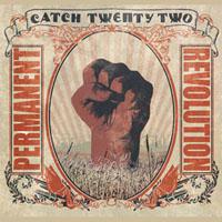Catch 22 - Permanent Revolution