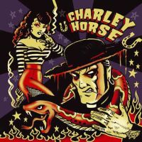 Charley Horse - Unholy Roller