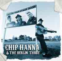 Chip Hanna & The Berlin Three - Live On Your Stage Soon
