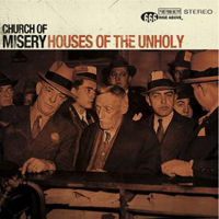 Church Of Misery - Houses Of The Unholy