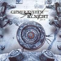 Cipher System / By Night  - Split EP