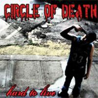 Circle Of Death - Hard To Live