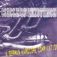 V/A - Circle Of Existence - A German Hardcore Compilation