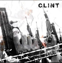 Clint - To Live In Guilt