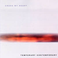 Cross My Heart - Temporary contemporary