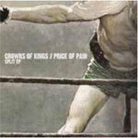 Crowns Of Kings / Price Of Pain - Split EP
