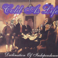 Cold As Life - Declination Of Independence